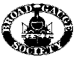 The Broad Gauge Society